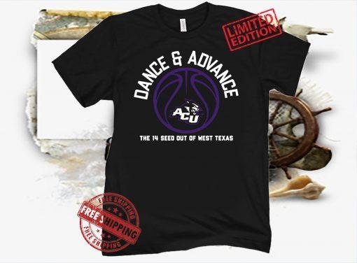 Abilene Christian University Dance and Advance Texas Basketball Shirt