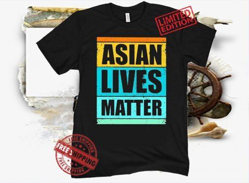 Asian Hate Asian Lives Matter AAPI Vintage Retro T-Shirt