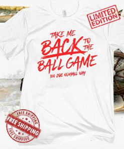 BACK TO THE BALL GAME OFFICIAL T-SHIRT