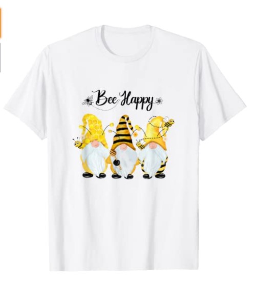 Bee Happy Bee Gnome Spring Gift Shirt