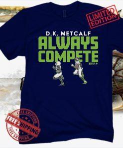 Dk Metcalf Always Compete Football T-Shirt