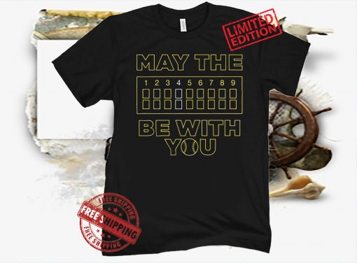 May The 4th Be With You Baseball Fan T-Shirt