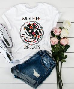 Mother Of Cats Shirt Floral GOT TShirt Funny Mother's Day Gift Ideas House Targaryen Shirt Mother of Dragons Game of Thrones