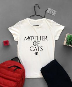 Mother Of Cats Shirt Game of Thrones Inspired Shirt T-shirt Cat Lover Shirt Gift Shirt Cats Tee White women's tee Cat