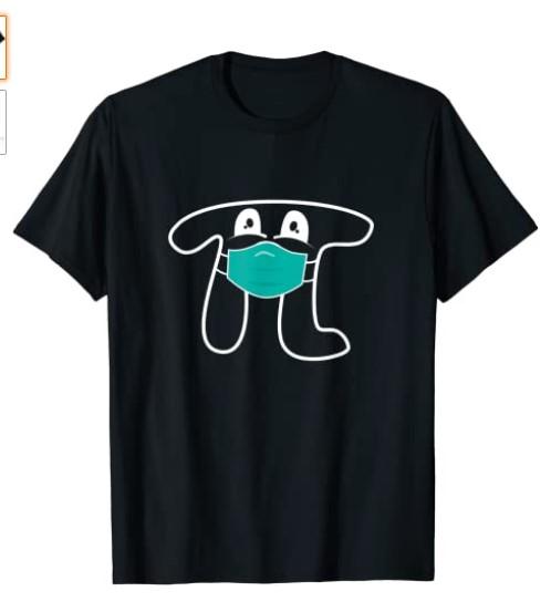 Pi wearing mask 2021 Day Shirt