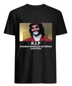RIP Ricardo González Gutiérrez 1946-2021 Shirt