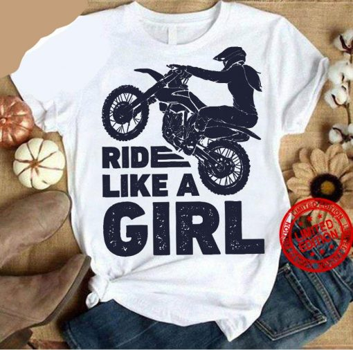 Ride Like A Girl Unisex Shirt