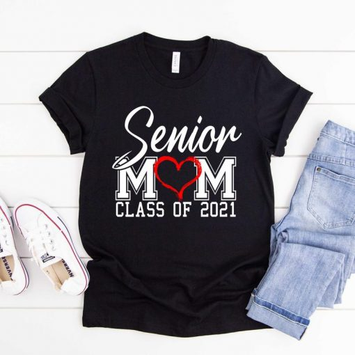Senior Mom 2021 Shirt, Class Of 2021 Shirt, Graduation Shirt, Senior Shirt
