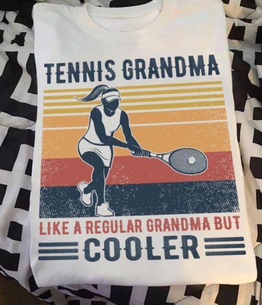Tennis Grandma Like A Regular Grandma But Cooler Graphic Unisex T Shirt
