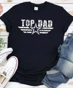 Top Dad Shirt, cool shirt for dad, Dad Gift, Fathers Day Shirt, Gift, Best Dad Shirt, Star Dad Tee, hoodie style, special shirt