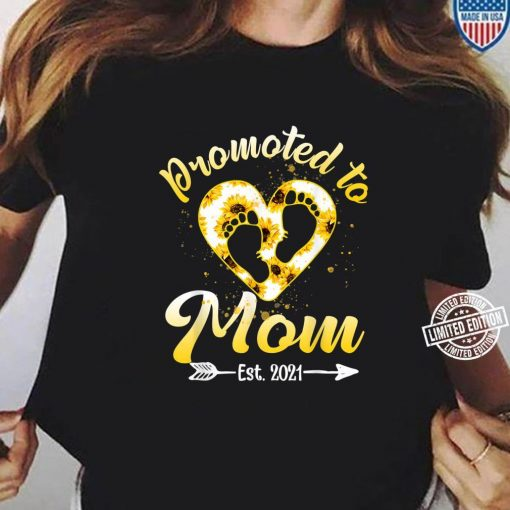 Promoted To Mom Est 2021 Mothers Day 2021 TeeShirt