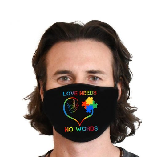 2021 Autism Mom Face Mask, Sign Language mask Filter, Love Needs No Words Washable Adult Face Mask