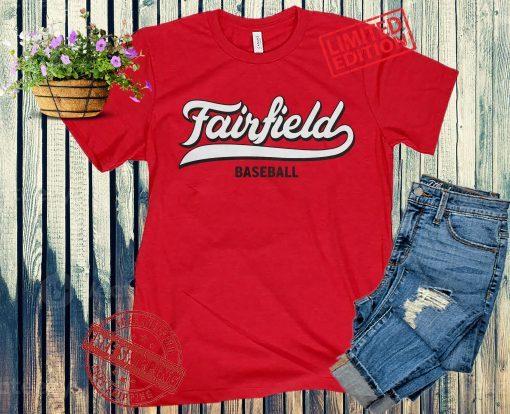 2021 Baseball Fairfield University Shirt