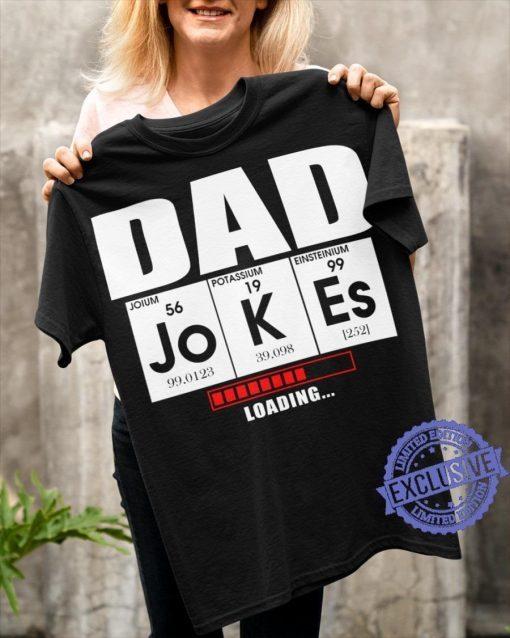 2021 Dad Jokes Loading Shirt
