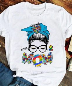 2021 Gift shirt,Autism Mom Woman With Headband And Glasses Autism Awareness shirt,Mothers day shirt,Mother gift,Gift for mom T shirt