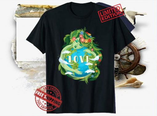 2021 LOVE Mother Earth Day Save Our Planet Environment Green T-Shirt