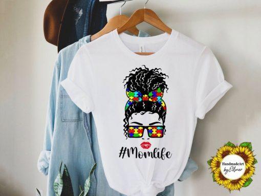 2021 Mom Life TShirt, Autism TShirt For Mom, Mom Life With Messy Bun TShirt, Mom Gift T-Shirt, Mothers Day Gift, Trendy Mom TShirts, Cool Mom Shirt