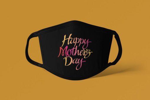 2021 Mother's Day Mask, Mothers Day Face Mask, Mom Face Mask, Gift for Mothers Day Face Mask