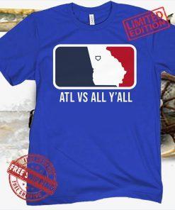 ATL vs All Y'all T-Shirt Atlanta Official