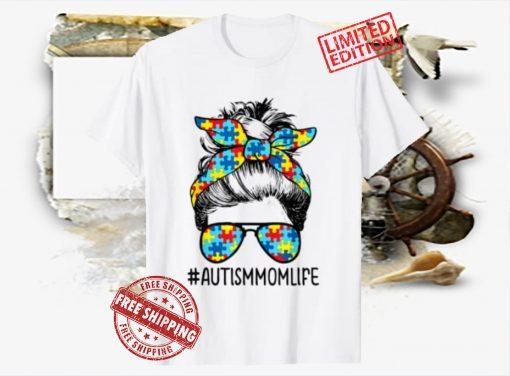 American Autism Mom Life Tee Autism Mom Life Messy Bun Sunglasses Bandana Mother's Day 2021Shirt