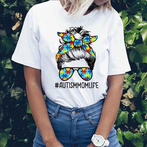Autism mom life t shirt, messy bun sunglasses bandana mothers day 2021 ,Gift For Mom, mom Shirt Mother's Shirt Autism Tee Shirt
