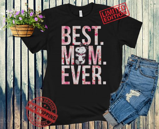 Best Mom Ever Snoopy T-Shirt, Mom TShirt, Mother's day Shirts, Best Mom TShirt, Mothers Day Gift 2021