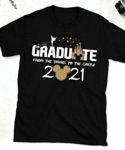 Disney From Tassel to the Castle Graduation shirt, 2021 Disney Graduation Shirt, Graduate Disney Shirt, 2021 Grad Shirt, Class of 2021 Shirts