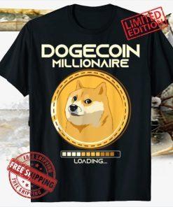 Dogecoin Millionaire Loading Funny Crypto Cryptocurrency Tee Shirt