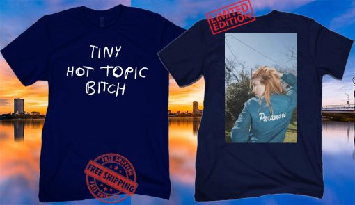 Hayley Williams Tiny Hot Topic Bitch Poster Shirts