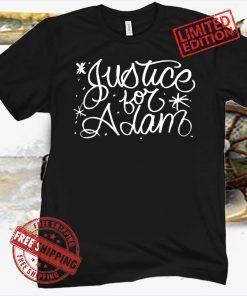 JUSTICE FOR ADAM CHICAGO SHIRT
