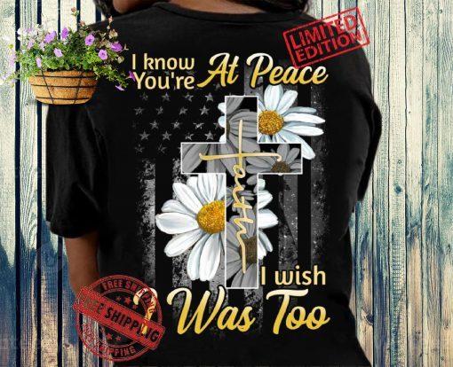 Jesus At peace I wish I Was Too The Cross Faith Year 2021 Shirt