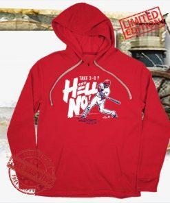 Juan Soto Take 3-0? Hell No! T-Shirt - Hoodie - MLBPA