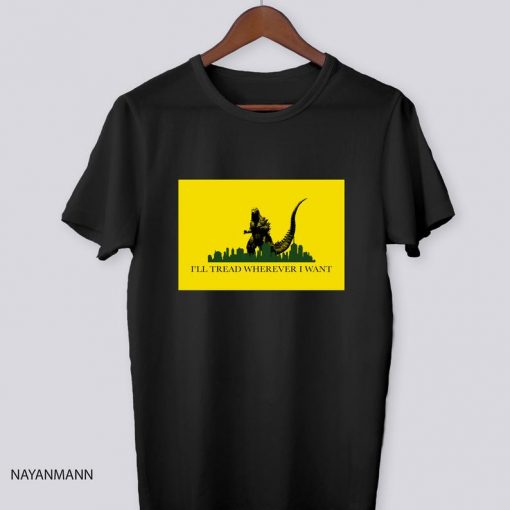 King Of The Monsters I'll Tread Wherever I Want Black T-Shirt, Godzilla T-Shirt