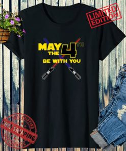 May The 4th Be with You Adult Shirt