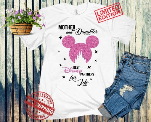 Mother Daughter Disney T-Shirts ,Disney Partners for Life TShirts Matching Disney TShirts, Disney World TShirts, 2021 Disney TShirt
