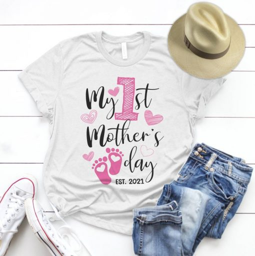 New Mom TShirt - My First Mothers Day 2021 T-shirt