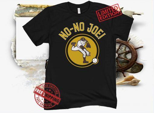 No No Joe Shirt 2021 MLB San Diego