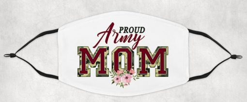 Proud Army Mom Adult Face Mask, Proud US Army Mom face mask 2021