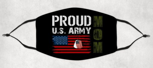 Proud Army Mom Adult Face Mask, Proud US Army Mom face mask, Mom Face Mask, Mother's day Mask