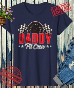 Race Car Birthday Party Racing 2021 Family Daddy Pit Crew Shirt
