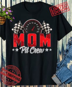 Race Car Birthday Party Racing 2021 Family Mom Pit Crew Shirts