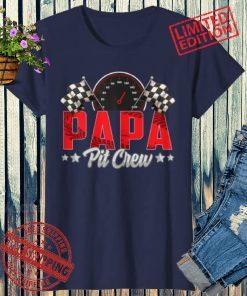 Race Car Birthday Party Racing 2021 Family Papa Pit Crew T-Shirt