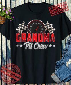 Race Car Birthday Party Racing Family 2021 Grandma Pit Crew Shirt