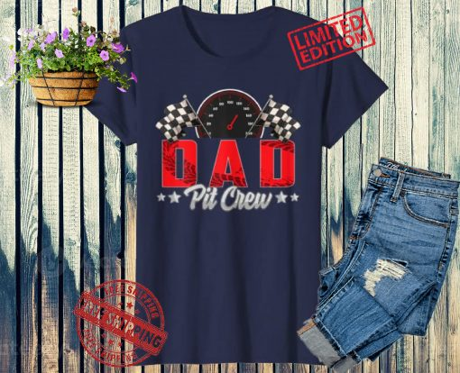 Race Car Birthday Party Racing Family Dad Pit Crew T-Shirt