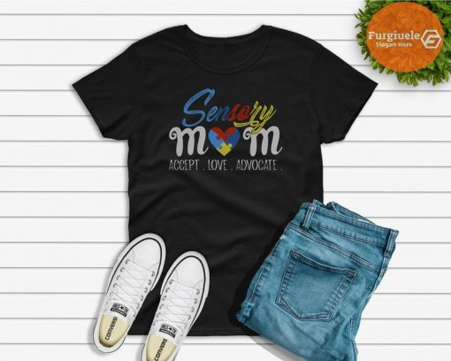 Sensory Mom Shirt Special Needs Mom SPD Autism Shirt, Mom Gift, Love Mom, gifts for mom, mother's day Gift