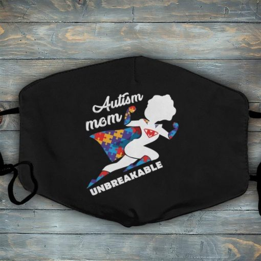 Super Autism Mom 2021 Unbreakable Face Mask, Mother's Day Mask21, Gift Mask For Autism Mom