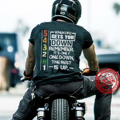 When Life Gets You Down Remember It's Only One Down The Rest Is Up Men's Kids Gift T-Shirt