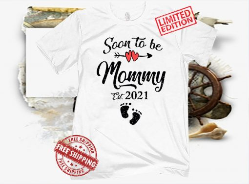 Womens Soon to be Mommy Mothers Day For Mom Pregnancy Shot T-Shirt