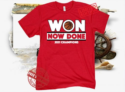 Won Now Done T-Shirt - Palo Alto, CA - College Hoops
