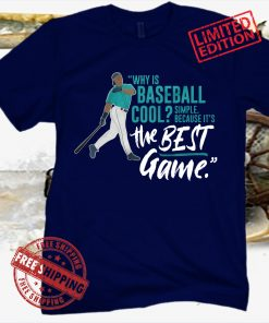 WHY IS BASEBALL COOL? - GRIFFEY T-SHIRT